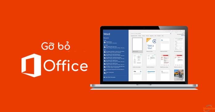 Cách gỡ bỏ Microsoft Office hoàn toàn khỏi máy tính khi bị lỗi