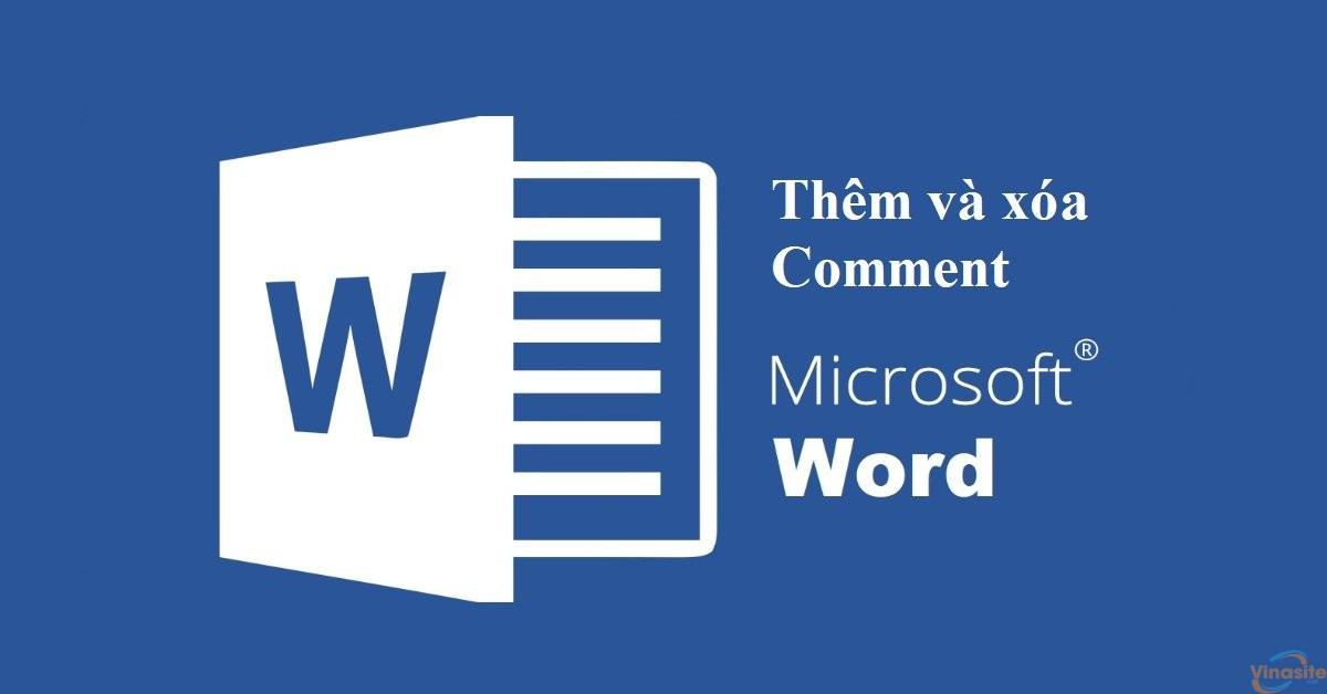 Thêm comment và xóa comment trong Microsoft Word