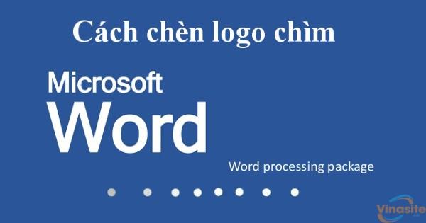 Cách tạo, xóa Watermark trong Word 2016 dễ dàng
