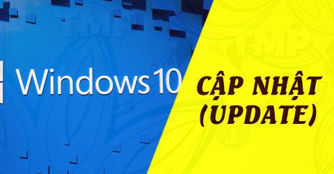 Cách cập nhật windows 10, update Win Win 10 1909 phiên bản mới nhất